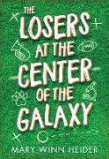 Cover-Bild zu Heider, Mary Winn: The Losers at the Center of the Galaxy (eBook)