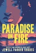 Cover-Bild zu Rhodes, Jewell Parker: Paradise on Fire (eBook)