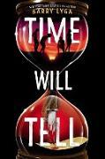 Cover-Bild zu Lyga, Barry: Time Will Tell (eBook)