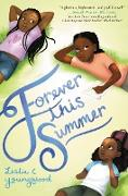 Cover-Bild zu Youngblood, Leslie C.: Forever This Summer (eBook)