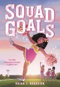 Cover-Bild zu Kendrick, Erika J.: Squad Goals (eBook)