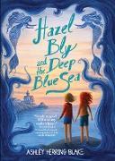 Cover-Bild zu Blake, Ashley Herring: Hazel Bly and the Deep Blue Sea (eBook)