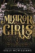 Cover-Bild zu McWilliams, Kelly: Mirror Girls (eBook)