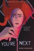 Cover-Bild zu Schachte, Kylie: You're Next (eBook)
