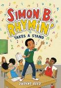 Cover-Bild zu Reed, Dwayne: Simon B. Rhymin' Takes a Stand (eBook)