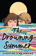 Cover-Bild zu Herman, Christine Lynn: The Drowning Summer (eBook)