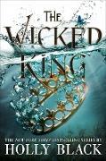 Cover-Bild zu Black, Holly: The Wicked King (eBook)