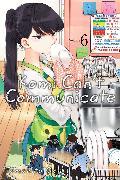 Cover-Bild zu Tomohito Oda: Komi Can't Communicate, Vol. 6