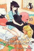 Cover-Bild zu Tomohito Oda: Komi Can't Communicate, Vol. 10