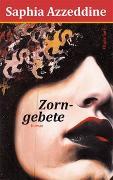 Cover-Bild zu Azzeddine, Saphia: Zorngebete