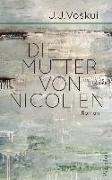 Cover-Bild zu Voskuil, J.J.: Die Mutter von Nicolien