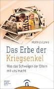 Cover-Bild zu Lohre, Matthias: Das Erbe der Kriegsenkel