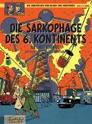 Cover-Bild zu Juillard, André: Blake und Mortimer 13: Die Sarkophage des 6. Kontinents, Teil I: Alte Bekannte