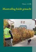 Cover-Bild zu eBook Mantrailing leicht gemacht
