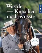 Cover-Bild zu eBook Was der Kutscher noch wusste