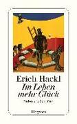 Cover-Bild zu Im Leben mehr Glück von Hackl, Erich
