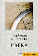Cover-Bild zu Kafka (eBook) von Schaefer, A. T.