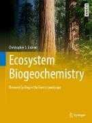 Cover-Bild zu Cronan, Christopher S.: Ecosystem Biogeochemistry (eBook)