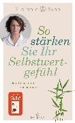 Cover-Bild zu Stahl, Stefanie: So stärken Sie Ihr Selbstwertgefühl (eBook)