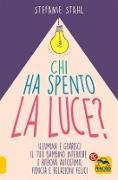 Cover-Bild zu Stahl, Stefanie: Chi ha Spento la Luce? (eBook)