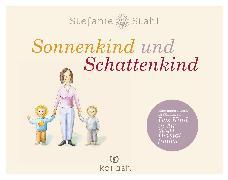 Cover-Bild zu Stahl, Stefanie: Sonnenkind und Schattenkind (eBook)