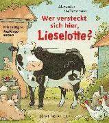 Cover-Bild zu Wer versteckt sich hier, Lieselotte? von Steffensmeier, Alexander