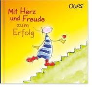 Cover-Bild zu Hörtenhuber, Kurt: Mit Herz und Freude zum Erfolg