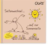 Cover-Bild zu Hörtenhuber Kurt: Seitenwechsel... auf zur Sonnenseite