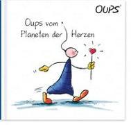 Cover-Bild zu Hörtenhuber, Kurt: Oups vom Planeten der Herzen