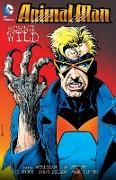 Cover-Bild zu Milligan, Peter: Animal Man Vol. 4: Born to be Wild