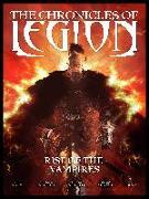 Cover-Bild zu Nury, Fabien: The Chronicles of Legion Volume 1: The Rise of the Vampires