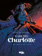 Cover-Bild zu Nury, Fabien: Kaiserin Charlotte 1: Die Prinzessin und der Erzherzog