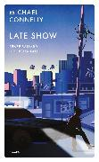 Cover-Bild zu Late Show (eBook) von Connelly, Michael