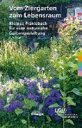 Cover-Bild zu Vom Ziergarten zum Lebensraum von Liechtensteinische Gesellschaft für Umweltschutz (LGU) (Hrsg.)