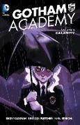 Cover-Bild zu Cloonan, Becky: Gotham Academy Vol. 2: Calamity