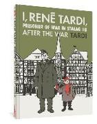 Cover-Bild zu Tardi, Jacques: I, Rene Tardi, Prisoner Of War In Stalag Iib Vol. 3