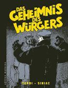 Cover-Bild zu Tardi, Jacques: Das Geheimnis des Würgers