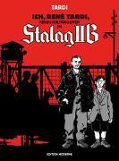 Cover-Bild zu Tardi, Jacques: Ich René Tardi, Kriegsgefangener im Stalag IIB