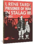 Cover-Bild zu Jacques Tardi: I, Rene Tardi, Prisoner of War in Stalag 2b