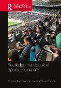 Cover-Bild zu Steen, Rob (Hrsg.): Routledge Handbook of Sports Journalism (eBook)
