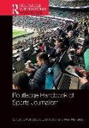 Cover-Bild zu Steen, Rob (Hrsg.): Routledge Handbook of Sports Journalism