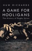 Cover-Bild zu Richards, Huw: A Game for Hooligans (eBook)