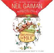 Cover-Bild zu Gaiman, Neil: Fortunately, the Milk CD