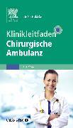 Cover-Bild zu Klinikleitfaden Chirurgische Ambulanz von Nöldeke, Stefan (Hrsg.)