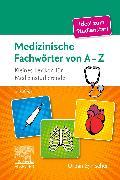 Cover-Bild zu Medizinische Fachwörter von A-Z von Elsevier GmbH (Hrsg.)