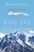 Cover-Bild zu Blue Sky Kingdom (eBook) von Kirkby, Bruce
