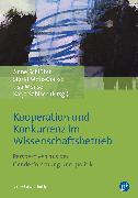 Cover-Bild zu Kooperation und Konkurrenz im Wissenschaftsbetrieb (eBook) von Beaufays, Sandra (Beitr.)