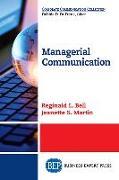 Cover-Bild zu Bell, Reginald L.: Managerial Communication (eBook)