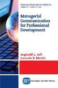 Cover-Bild zu Bell, Reginald L.: Managerial Communication for Professional Development (eBook)