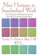 Cover-Bild zu Martin, Timothy D.: New Horizons in Standardized Work (eBook)